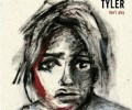 Tyler - Don´t Play
