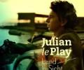 Julian Le Play - Land In Sicht